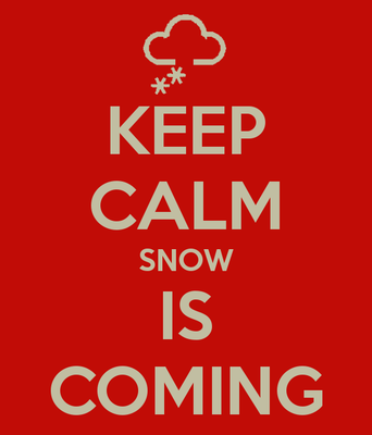 keep calm snow Is coming 4